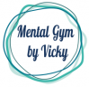 Mental Gym by Vicky – psychologist, mental coach